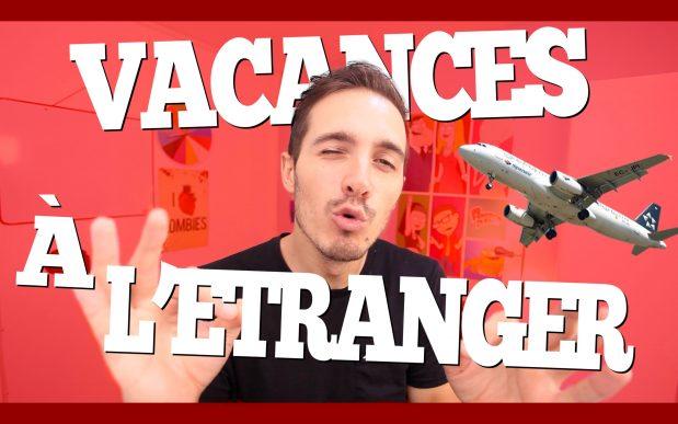 Vacances à l'étranger : Que faut-il embarquer avec soi ?