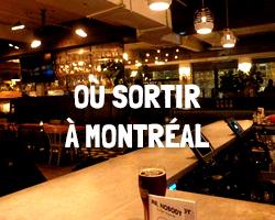 Où passer une excellente soirée à Montréal?